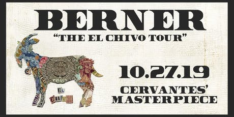 Berner - El Chivo Tour w/ Special Guests tickets