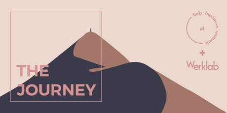 Werklab and Lady Business Summit Present: The Journey tickets