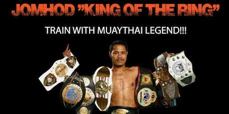 """Jomhod """"King of the Ring"""" Kiatadisak - Muaythai tickets"""