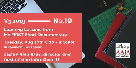 AAJA-LA V3 Series - Learning Lessons from My FIRST Short Documentary tickets