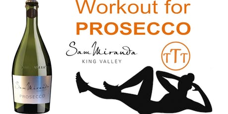 Workout For Prosecco tickets