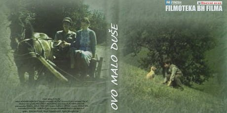 Bosnian Film: A Little Bit of Soul / Ovo malo duše (1987) tickets