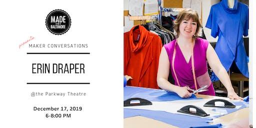 Maker Conversation with Erin Draper