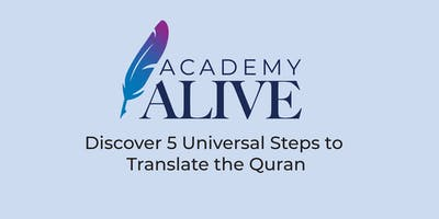 Discover 5 Universal Steps to Translate the Quran (University of Sydney)