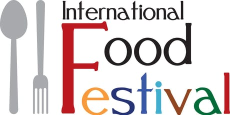 International Food Festival!  tickets