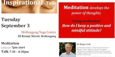 MEDITATION & INSPIRATIONAL TALK WITH DR ROGER COLE