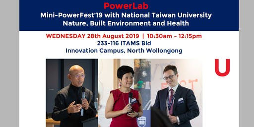 Mini-PowerFest'19 with National Taiwan University | Nature, Built Environment and Health