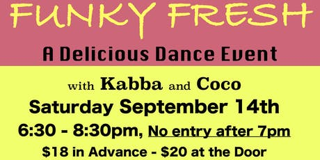 FUNKY FRESH a Delicious Dance Event tickets