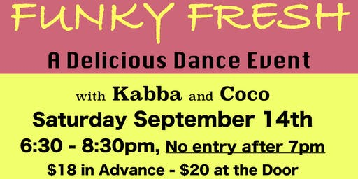 FUNKY FRESH a Delicious Dance Event