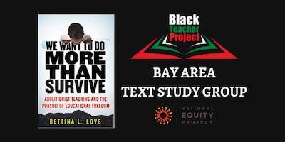 Black Teacher Project - Bay Area Text Study Group - Fall Semester
