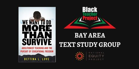 Black Teacher Project - Bay Area Text Study Group - Fall Semester tickets