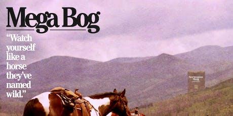 Mega Bog + Bride tickets