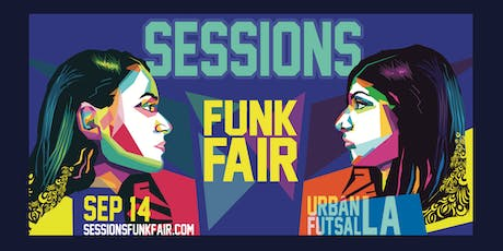 SESSIONS: FUNK FAIR tickets