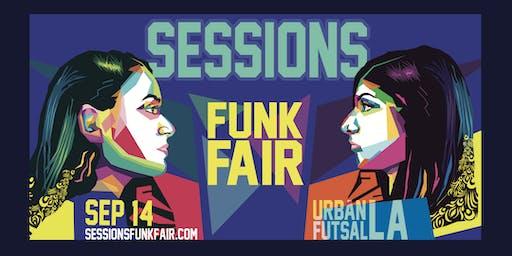 SESSIONS: FUNK FAIR