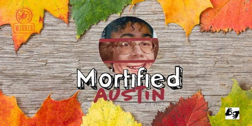 MORTIFIED AUSTIN - October 18-19 *ALL SHOWS ASL INTERPRETED*