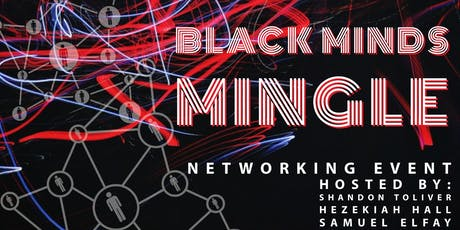Black Minds Mingle tickets