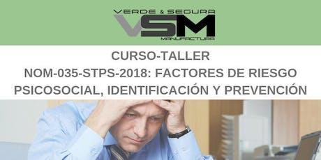 NOM-035-STPS-2018: Factores de riesgo psicosocial, identificación y prevención boletos