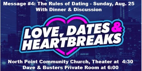 Love, Dates & Heartbreaks Message, #4 Dinner & Discussion with The Sweet Life Aug. 25 tickets