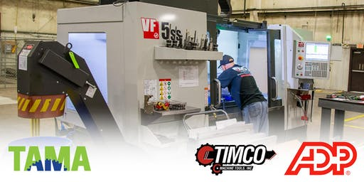 TAMA After Hours at TIMCO Machine Tools - Sponsored by ADP