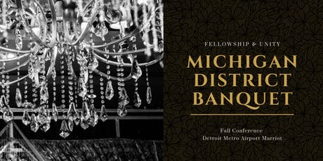 Michigan District Fall Conference Banquet tickets