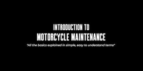Introduction to: Motorcycle Maintenance tickets
