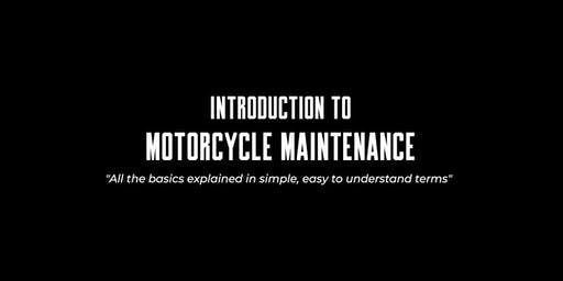 Introduction to: Motorcycle Maintenance