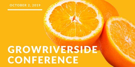 6th Annual GrowRIVERSIDE Conference tickets