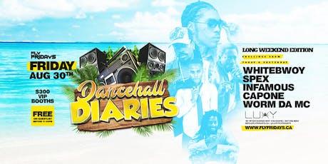 FLY FRIDAYS - DANCEHALL DIARIES - FRIDAYS AUGUST 30TH INSIDE LUXY NIGHTCLUB tickets
