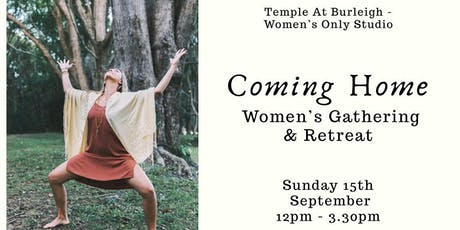 Coming Home - Women's Gathering & Retreat tickets