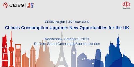 CEIBS Insights   UK Forum 2019 China's Consumption Upgrade tickets