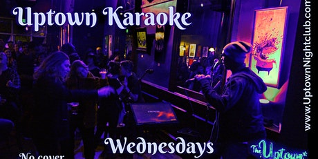 Karaoke Night at The Uptown! tickets
