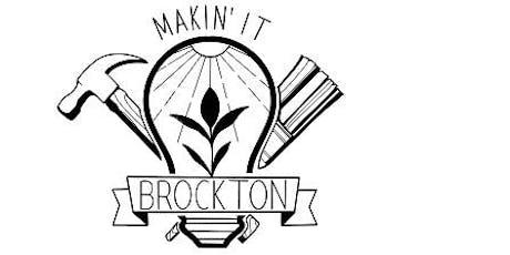 Makin' It Brockton Open House tickets