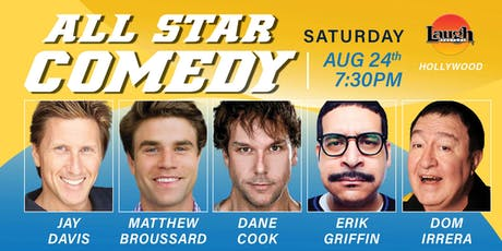Dane Cook,Erik Griffin, and more - All-Star Comedy! tickets