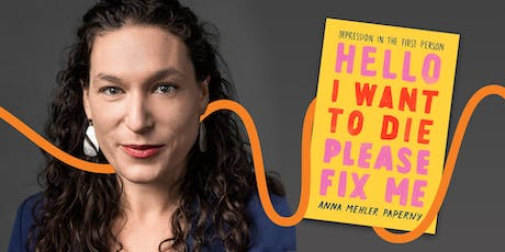 LitFest Presents: Hello I Want to Die Please Fix Me with Anna Mehler Paperny tickets