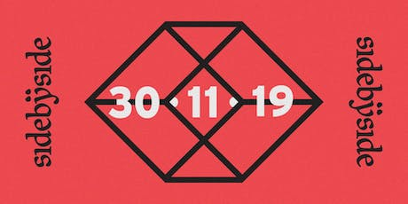 sidebyside : day party : 30.11.19 tickets