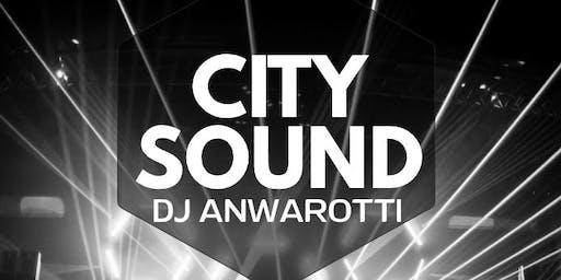 CITY SOUND - DJ ANWAROTTI
