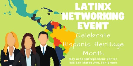 Latinx Networking Event: Hispanic Heritage Month Celebration tickets