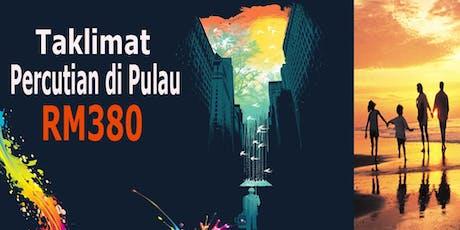 Taklimat Percutian Pulau RM380 tickets