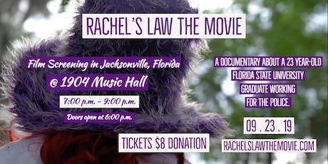 Rachel's Law The Movie - Jacksonville, Florida Screening  tickets