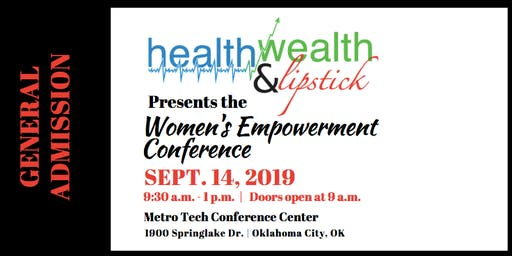 Gen. Admin. Health, Wealth & Lipstick's 2019 Women's Empowerment Conference