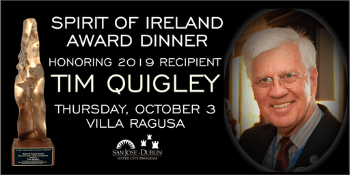 Spirit of Ireland Award Dinner in Honor of Tim Quigley