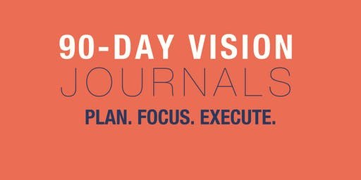 90 Day Vision Journal- The 2020 Vision
