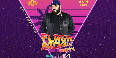 Flsahback Party with Dash Radio Dj Javi tickets