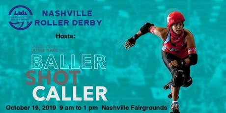 Baller Shot Caller Clinic hosted by Nashville Roller Derby tickets