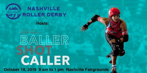 Baller Shot Caller Clinic hosted by Nashville Roller Derby