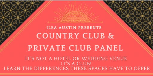 ILEA Austin September Educational Meeting - Country Club & Private Club Panel
