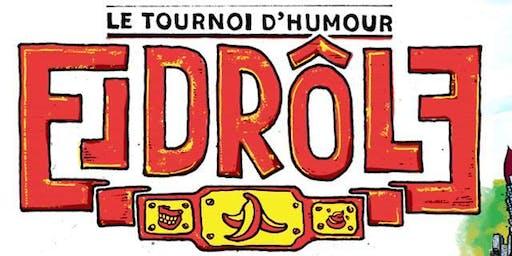 Le tournoi d'humour EL DROLE au NACHO LIBRE