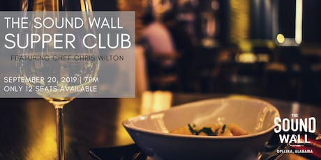 The Sound Wall Supper Club - September 20, 2019 tickets