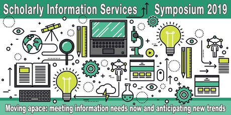 Scholarly Information Services Symposium 2019 tickets