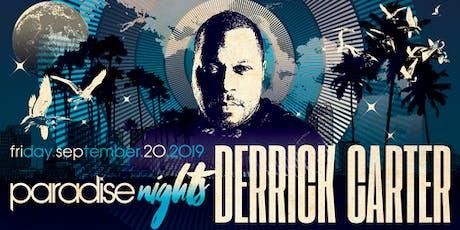 Paradise Nights: Derrick Carter tickets